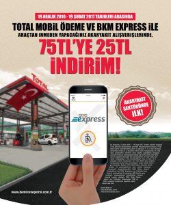 TOTAL Mobil Ödeme sistemi ile Total, müşterilerine araçlarından inmeden yapacakları akaryakıt alışverişlerinde 75 TL'ye anında 25 TL indirim sunuyor.