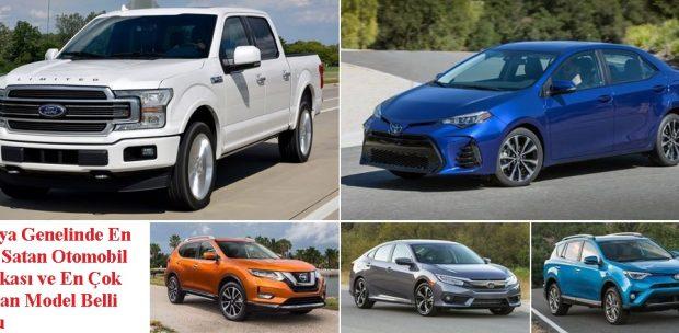 Dünya Genelinde En Çok Satan Otomobil Markası ve En Çok Satılan Model Belli Oldu